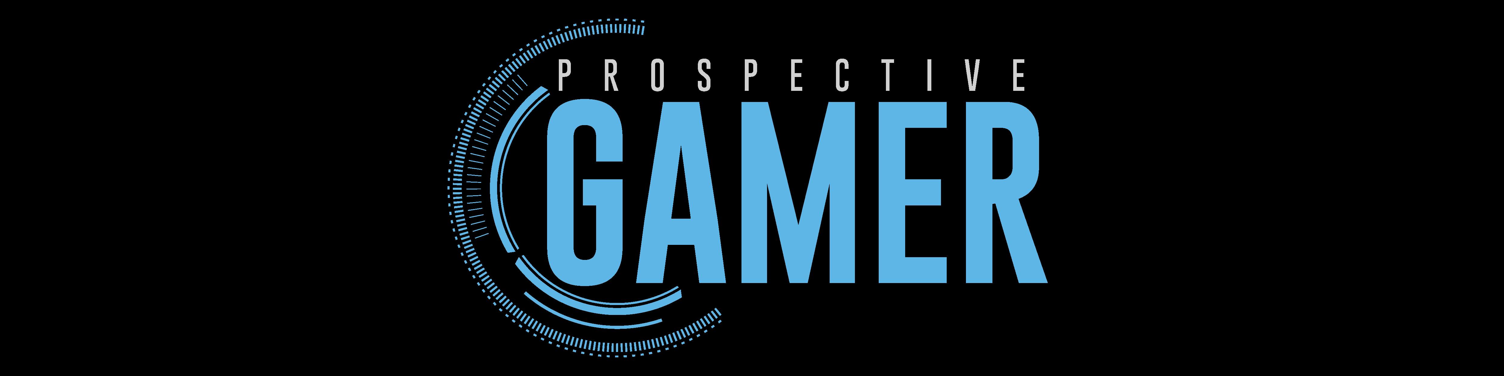 Prospective Gamer